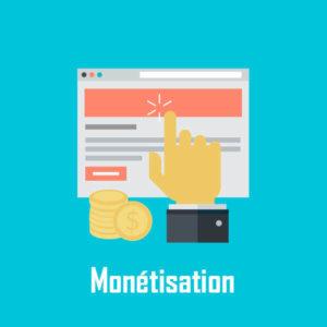 Monétisation